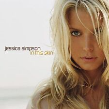 In This Skin by Jessica Simpson (CD, Aug-2003, Columbia (USA)  BRAND NEW!!