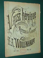 Partition Piano Valse Héroïque Op. 65 WOLLENHAUPT