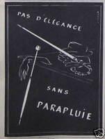 PUBLICITÉ 1958 PAS D'ÉLÉGANCE SANS PARAPLUIE - ADVERTISING