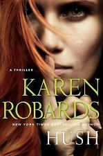 Hush by Karen Robards 2014 with D/J Good Thriller