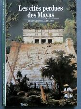 Les cités perdues des Mayas, Découvertes Gallimard 1995 (1909)