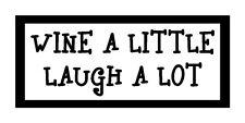 Wine A Little Laugh A Lot Fun Unique Wine Magnet for Fridge or Car Great Gift