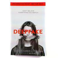 Deepfake :Sarah Darer Littman (ARC) Advance Reader Copy Uncorrected Proof 1st Ed