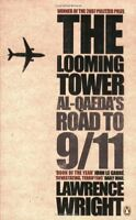The Looming Tower: Al Qaeda's Road to 9/11,Lawrence Wright- 9780141029351