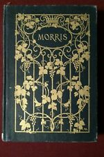 1903 WILLIAM MORRIS Poet Craftsman Socialist by Elisabeth Lvth Cary 2nd Edition