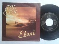 """Tol & Tol / Eleni 7"""" Vinyl Single 1989 mit Schutzhülle"""