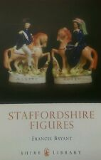 Staffordshire Figures by Frances Bryant  *NEW* Signed Copy (Paperback, 2005)