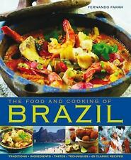 The Food and Cooking of Brazil: Traditions, Ingredients, Tastes, Techniques, 65