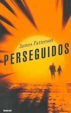 Perseguidos by James Patterson and Andrew Gross (2006, Paperback) Spanish Edi