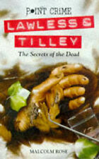 The Secrets of the Dead (Point Crime: Lawless & Tilley), Rose, Malcolm, Excellen