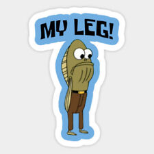 Spongebob Squarepants My Leg Quote Barnacles Vinyl Decal Bumper Laptop Sticker
