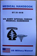 ST31-91B US Army Special Forces Medical Handbook EMT paramedic firefighter medic