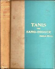 VERY RARE 1893 AMELIE RIVES TANIS THE SANG DIGGER