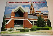 Signed ~ Oklahoma City University School of Law ~ A History ~ 2008 HCDJ