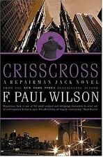 F. PAUL WILSON - Crisscross: A Repairman Jack Novel  - 1st Ed Signed Fine/Fine