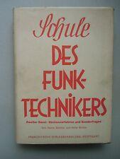 Schule des Funktechnikers Hilfsbuch Berücksichtigung Rundfunktechnik 1938 Bd. 2
