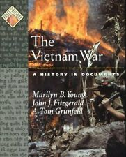Vietnam War : A History in Documents by Young, Marilyn B.