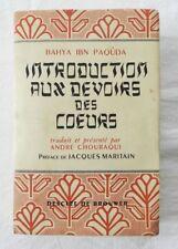 *** INTRODUCTION AUX DEVOIRS DES COEURS - BAHYA IBN PAQUDA - A. CHOURAQUI - 1950
