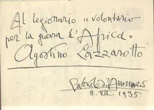 D'ANNUNZIO G. Al legionario per la guerra d'Africa Agostino Lazzarotto. 1935