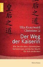 Der Weg der Kaiserin: Wie Sie die alten chinesischen Geh... | Buch | Zustand gut