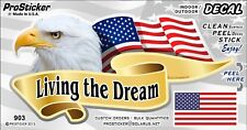"ProSticker 903 (One) 3"" x 6"" Living the Dream American Eagle Decal Sticker"