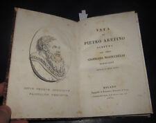 1830 Giammaria Mazzucchelli, Vita di Pietro Aretino. ILLUSTRATO.