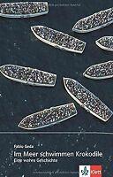 Im Meer schwimmen Krokodile: Eine wahre Geschichte (Zoom... | Buch | Zustand gut