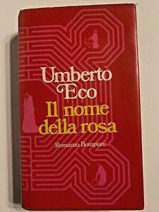 IL NOME DELLA ROSA -  UMBERTO ECO - ed. BOMPIANI 1980 - PRIMA EDIZIONE