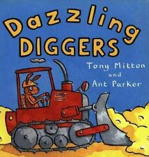 Dazzling Diggers (Turtleback School & Library Binding Edition) (Amazing Machine