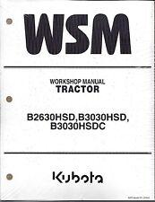 Kubota B2630HSD B3030HSD B3030HSDC Tractor Workshop Service Manual 9Y011-13294