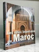 Las Ciudades Imperial de La Marruecos Terrail 1999