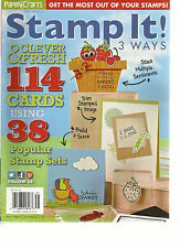 PAPER CRAFTS, STAMP IT  3 WAYS, 2013 ( GET THE MOST OUT YOUR STAMPS ! )