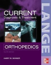 Current Diagnosis and Treatment in Orthopedics by Skinner Lange