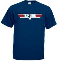 TOP DAD T Shirt - Top Gun Awesome Daddy Fathers Day Gift Christmas Mens
