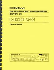 Roland MKS-70 SUPER JX Synthesizer OWNER'S MANUAL and SERVICE MANUAL