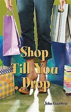 Hodder Reading Project: Shop Till You Drop by John Goodwin (Paperback) (BX35)