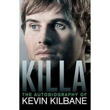 Killa: The Autobiography of Kevin Kilbane-ExLibrary