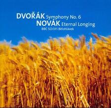 DVORAK: SYMPHONY No 6 + NOVAK: ETERNAL LONGING / BBC SO/ JIRI BELOHLAVEK: BBC CD