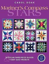 Mariner's Compass Stars : 24 Stellar Paper-Pieced Blocks and 9 Easy Quilt...
