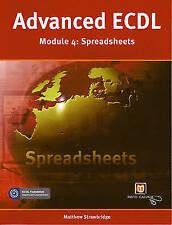 Advanced ECDL: Spreadsheets (Payne-Gallway Advanced ECDL),  | Paperback Book | G