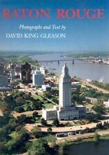 Baton Rouge by David K. Gleason