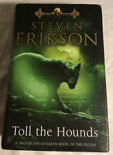 Toll the Hounds 8 by Steven Erikson (2008, Hardcover, Very Good, 1st UK Edtn.)