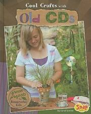 Cool Crafts with Old Cds: Green Projects for Resourceful Kids (Green Crafts)