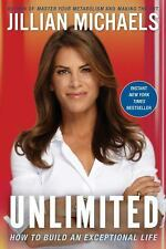 Unlimited By Jillian Michaels From The Biggest Loser, Exceptional Life 1st ED.