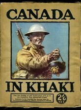CANADA IN KHAKI (No. 1) Officers Men CANADIAN EXPEDITIONARY FORCE 1917 WW1
