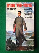 MAO TSE-TUNG - 37 POESIE , 1° Ed. Oscar Mondadori (1972) Libro poesia