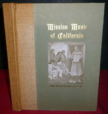 Mission Music of California 1941 LtdEd SIGND Owen Da Silva & Archbishop Cantwell