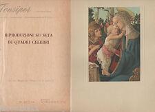 BOTTICELLI - LA VERGINE COL BAMBINO E S.GIOVANNI - RIPRODUZIONE SU SETA  9,5X14