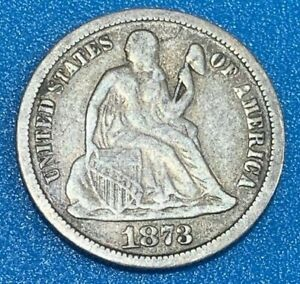 """1873 United States 10 Cents """"Seated Liberty Dime"""" 0.900 Silver Coin"""