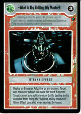 STAR WARS CCG REFLECTIONS VRF CARD WHAT IS THY BIDDING
